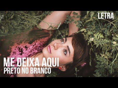Me Deixe Aqui - Preto no Branco Letra / Legendado - ft  Priscilla Alcantara