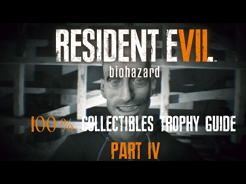 RESIDENT EVIL 7 : BIOHAZARD - 100% COLLECTIBLES GUIDE (Files, Antique Coins, Statuettes) PART 4