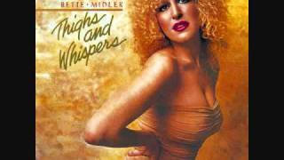 Bette Midler~~Hang On In There Baby