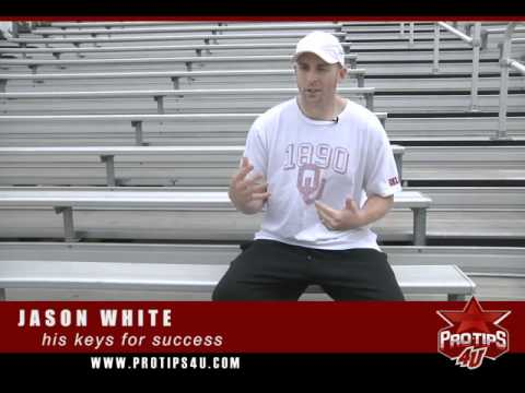 Jason White shares with ProTips4U his tips for success