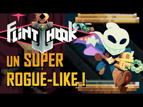 Un super ROGUE-LIKE à découvrir ! | FLINTHOOK