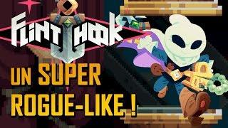 Un super ROGUE-LIKE à découvrir ! | FLINTHOOK