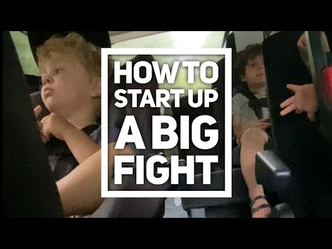 How to Start Up a Big Fight