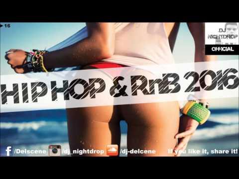 ► 16 | HipHop Black RnB Urban & Twerk Club Mix 2016 | by DJ Nightdrop
