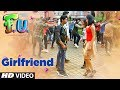 Girlfriend Video  Song | FU - Friendship Unlimited | Vishal Mishra