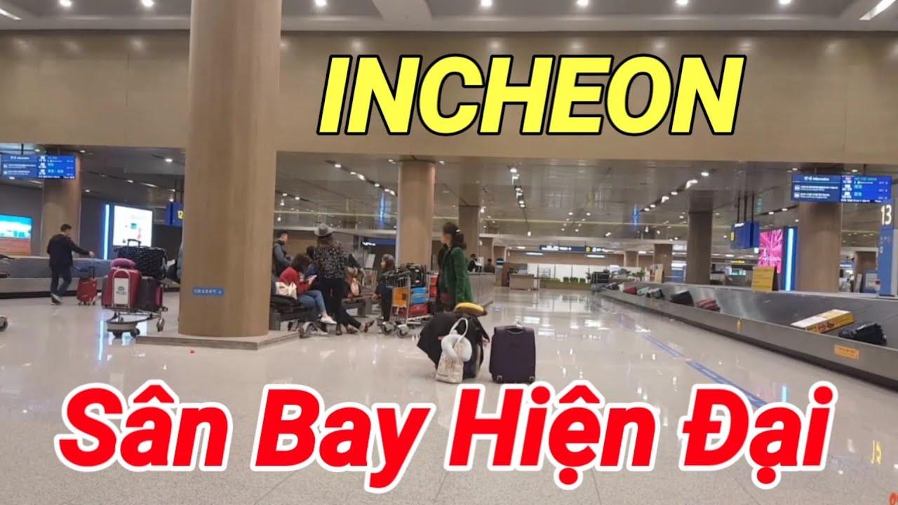 Du Lịch Hàn Quốc• Đi Từ Sân Bay Tân Sơn Nhất đến Sân Bay Incheon