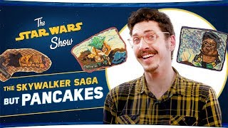 The Skywalker Saga in Pancakes | The Star Wars Show