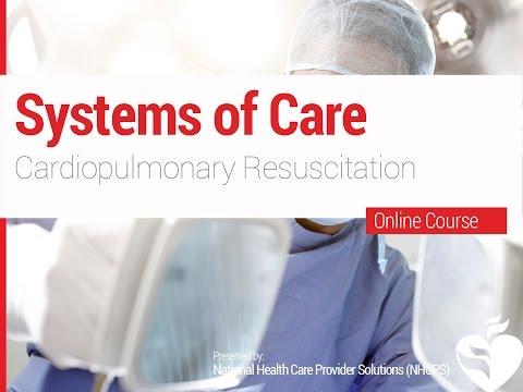 12. ACLS - Systems of Care - Cardiopulmonary Resuscitation