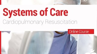 ACLS -  Systems of Care - Cardiopulmonary Resuscitation