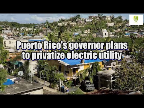 puerto-rico's-governor-plans-to-privatize-electric-utility