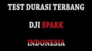 Video Test Durasi Terbang DJI SPARK, INDONESIA download MP3, 3GP, MP4, WEBM, AVI, FLV Februari 2018