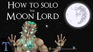 (Patched!) How to Solo the Moon Lord - An Exercise in Cheese [Terraria 1.3]