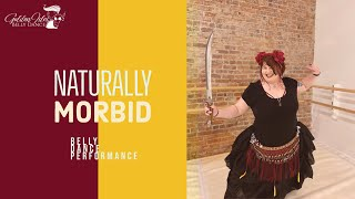 Belly Dance Fusion Performance by Naturally Morbid