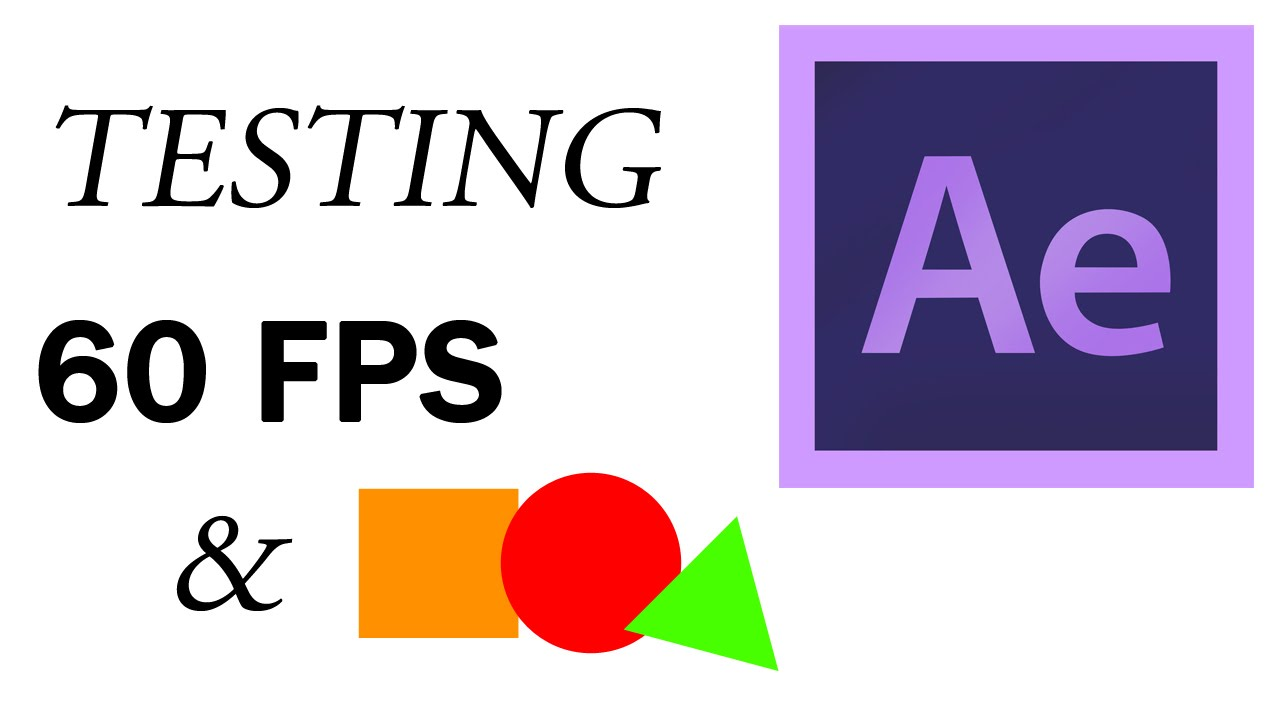 60 FPS & Motion Graphics Test - YouTube