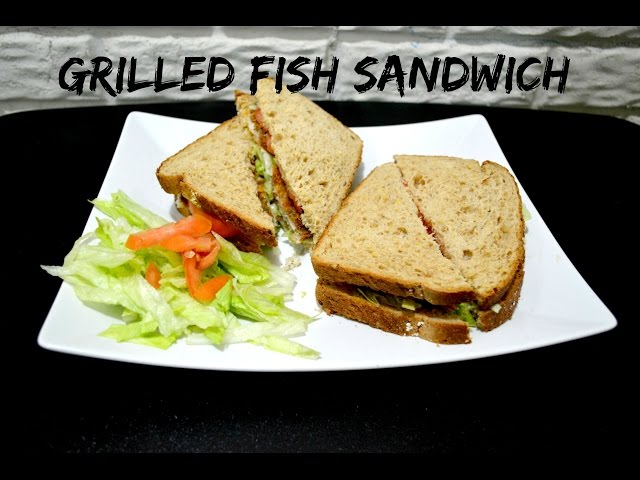 Grilled Fish Sandwich Recipe (Indian Style)