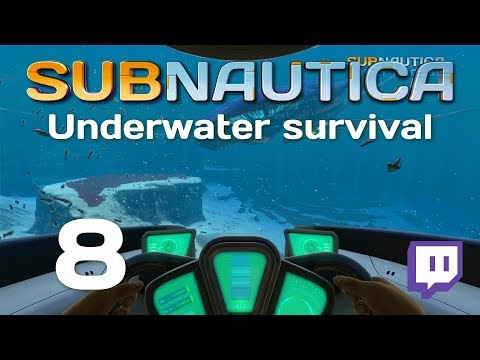 Ep 8 - Subnautica [Stream VOD] #ReviewCopy