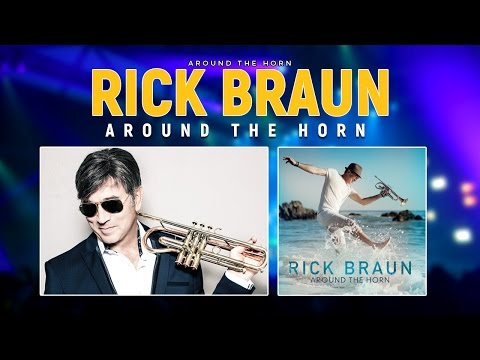 Rick Braun – Around The Horn � Jazz