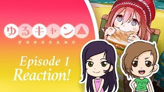 Episode 1 Reaction! Laid-Back Camp「ゆるキャン△」⛺️ Dango Duo