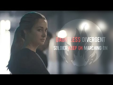 Dauntless Divergent - Soldier Keep On Marching On