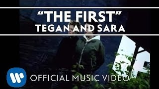 Watch Tegan  Sara The First video