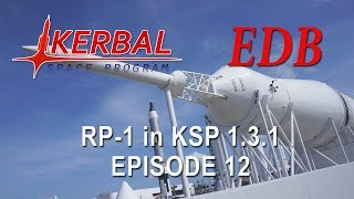 KSP 1.3.1 with Realism Overhaul - RP-1 12 - The Lunar Trifecta