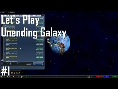 Let's Play Unending Galaxy - Entry 1 - Settling the Lost Fleet (1/5)