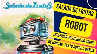 Salada de Frutas - Robot