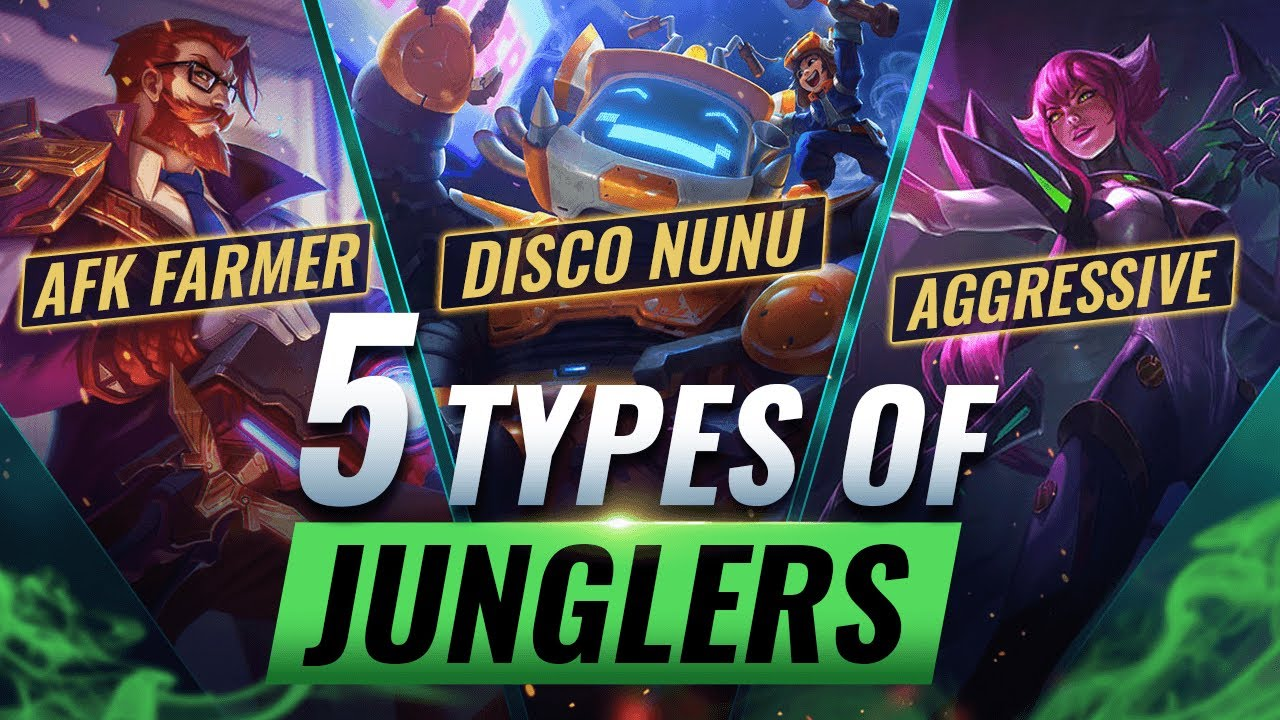 5 Types Of Junglers You Ll Meet In League Of Legends Which One Are You Youtube