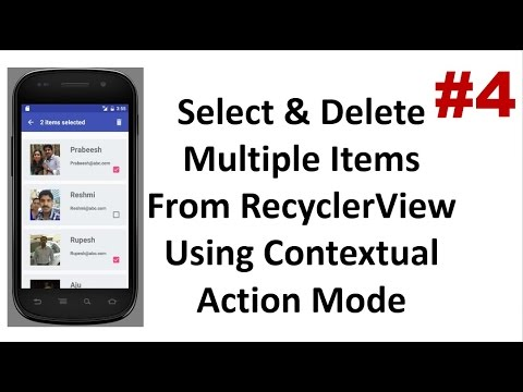 RecyclerView with Contextual Action Mode - Part 4