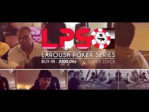 LAROUSH POKER SERIES - Casino de Tanger