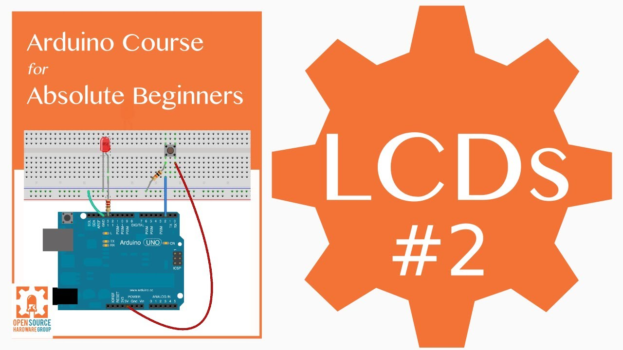 How to set up an LCD with Arduino - Programming Electronics Academy