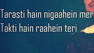 Tarasti Hai Nigahen Lyrics WhatsApp Status.mp3