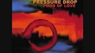Pressure Drop -  You