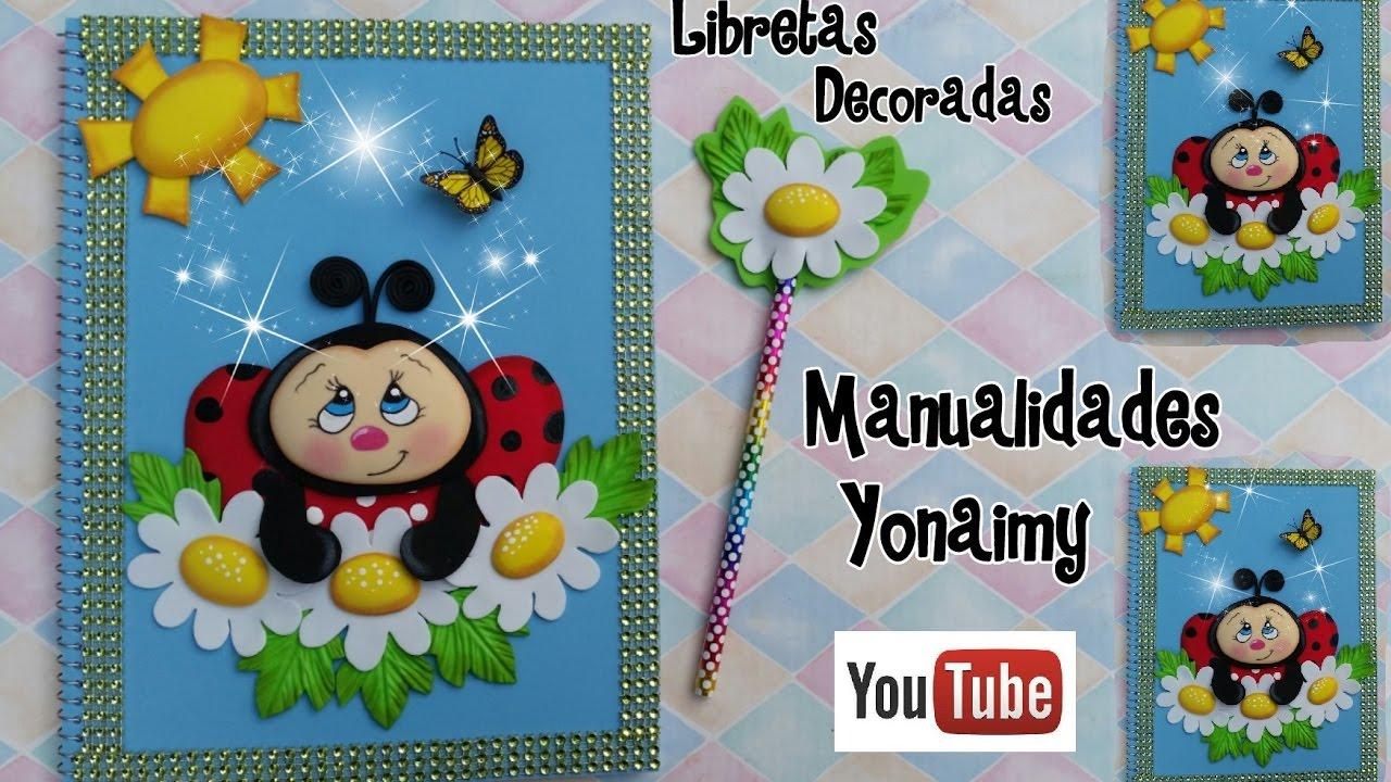 LIBRETA DECORADA CON MARIQUITA O CATARINA DE FOAMY O GOMA EVA - YouTube