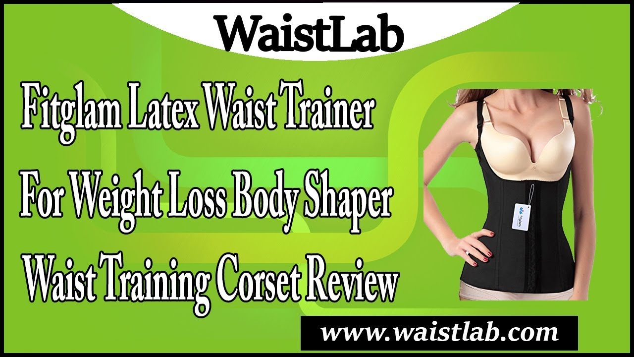 a875a03d29 Fitglam Latex Waist Trainer for Weight Loss Body Shaper Waist Training  Corset Review