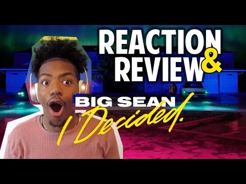 Big Sean- I Decided [FULL ALBUM] REACTION...