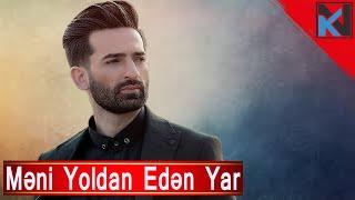 Meni Yoldan Eden Yar Keyvan Naseri 2018