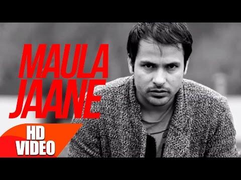 Maula Jaane (Full Video) | Amrinder Gill | Punjabi Song Speed Records