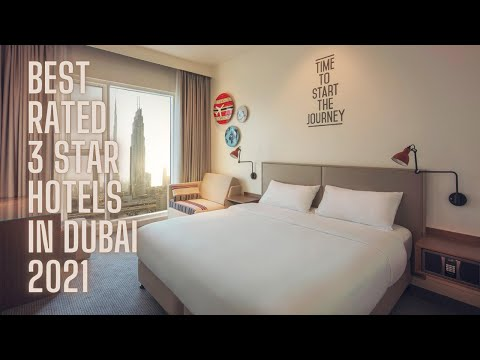 Best Rated 3 Star Hotels Dubai, UAE | 2021
