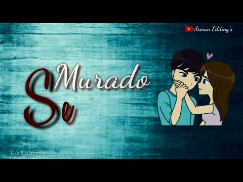 Murado Se Mile Ho Tum// New Whatsapp Status 😍very Nice Love Status ❤