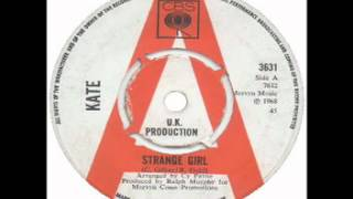 Kate - Strange Girl