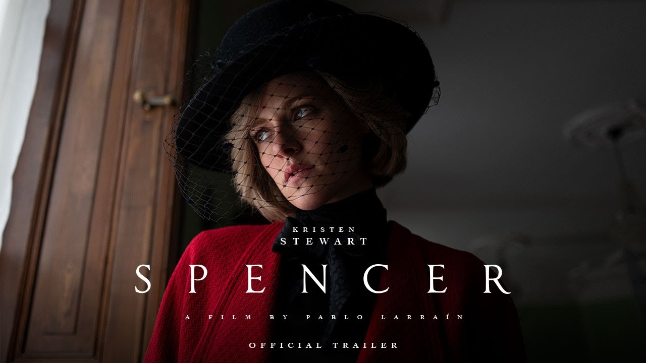 Download SPENCER - Official Trailer - In Theaters November 5