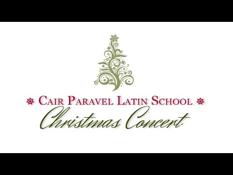 2016 Cair Paravel Latin School Jr  High and High School Christmas Concert