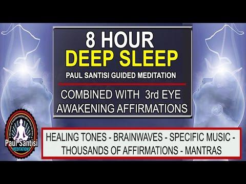 Good Night 8 Hour Deep Sleep 3rd Minds Eye Pineal Affirmations Music Guided Meditation Paul Santisi