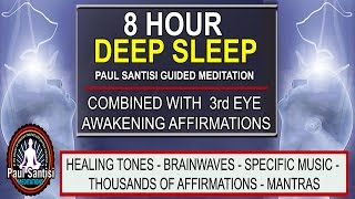Good Night 8 Hour Deep Sleep 3rd Minds Eye Pineal Affirmations Music Guided Meditation Paul Santisi
