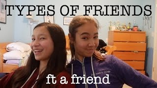 TYPES OF FRIENDS (ft a friend) | just tomboy things