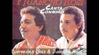 Diomedes Diaz & Juancho Rois - Lucero Espiritual