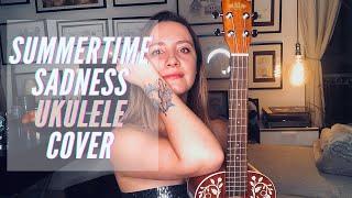 Summertime Sadness (Lana del Rey ukulele cover)