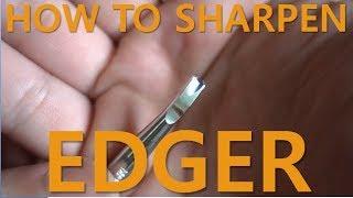 How to Sharpen Edge Beveler (Edger)