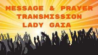 VT 49| Message & Prayer from Lady Gaia # Gaia#Earths Awakened Ones #Awakening#Children of Earth#Love